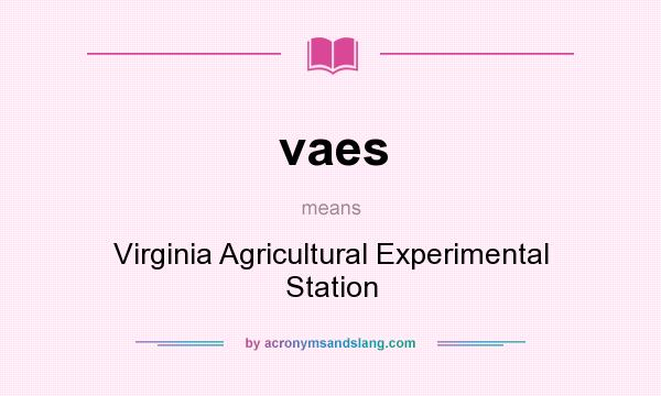 What does vaes mean? It stands for Virginia Agricultural Experimental Station