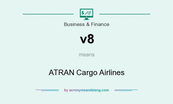 What does v8 mean? It stands for ATRAN Cargo Airlines