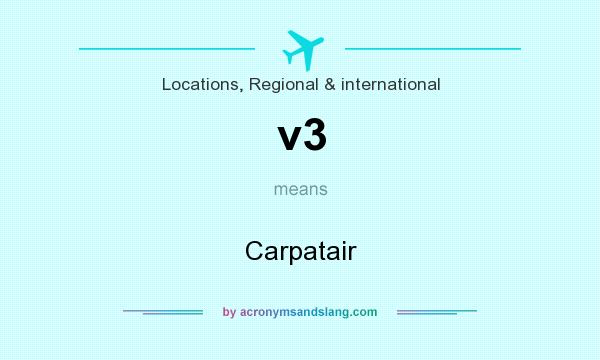What does v3 mean? It stands for Carpatair
