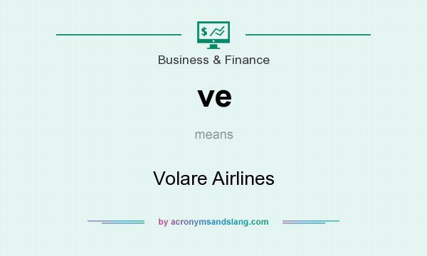 What does ve mean? It stands for Volare Airlines