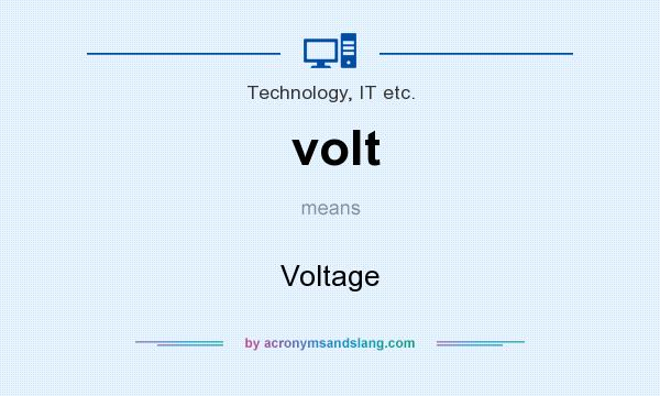 What does volt mean? It stands for Voltage