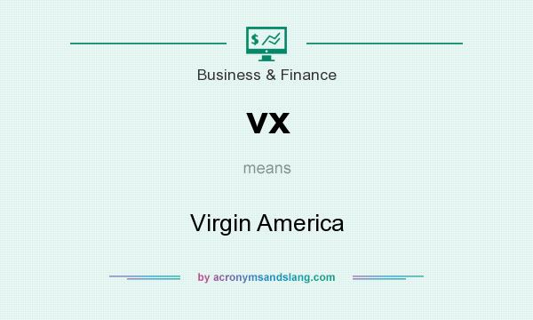 What does vx mean? It stands for Virgin America