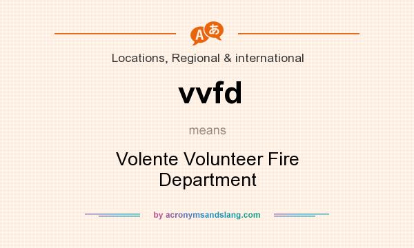 What does vvfd mean? It stands for Volente Volunteer Fire Department