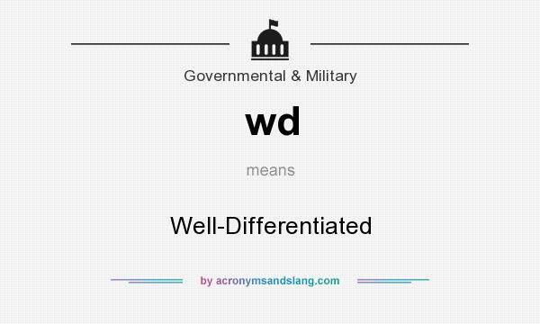What does wd mean? It stands for Well-Differentiated