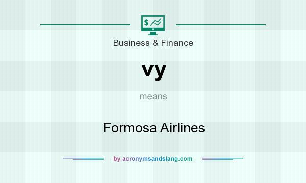 What does vy mean? It stands for Formosa Airlines
