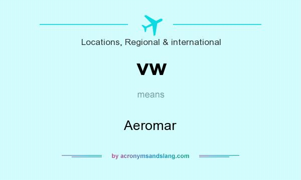 What does vw mean? It stands for Aeromar