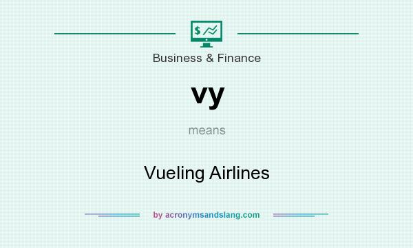 What does vy mean? It stands for Vueling Airlines