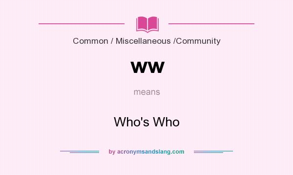 What does ww mean? It stands for Who`s Who