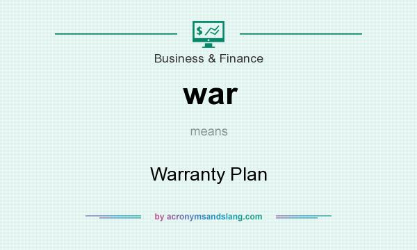 What does war mean? It stands for Warranty Plan