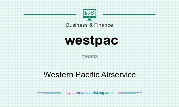 What does westpac mean? It stands for Western Pacific Airservice