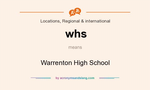 What does whs mean? It stands for Warrenton High School