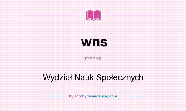 What does wns mean? It stands for Wydział Nauk Społecznych