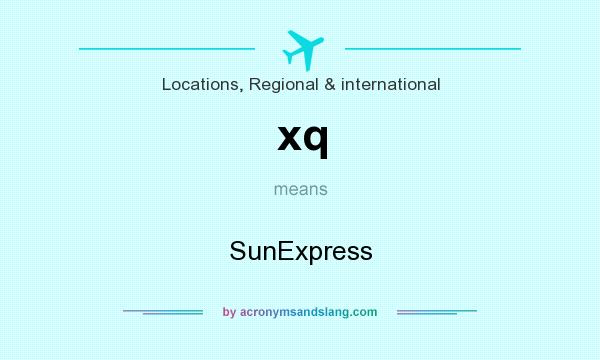 What does xq mean? It stands for SunExpress