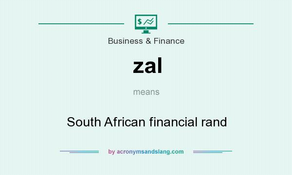What does zal mean? It stands for South African financial rand