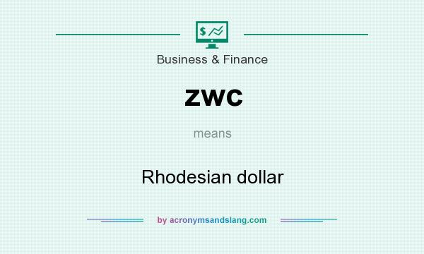What does zwc mean? It stands for Rhodesian dollar