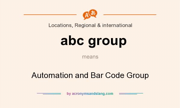 What does abc group mean? It stands for Automation and Bar Code Group
