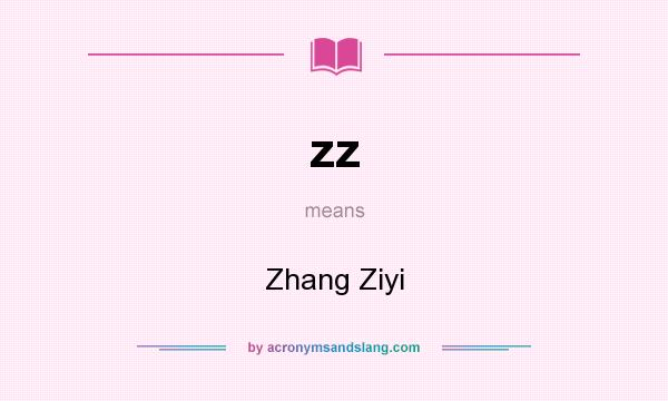 What does zz mean? It stands for Zhang Ziyi