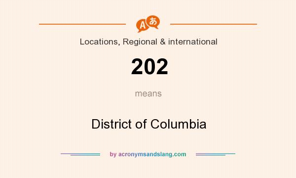 What does 202 mean? It stands for District of Columbia