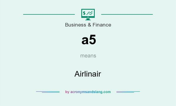 What does a5 mean? It stands for Airlinair