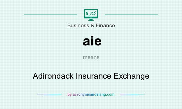 What does aie mean? It stands for Adirondack Insurance Exchange