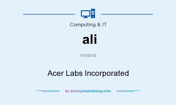 What does ali mean? It stands for Acer Labs Incorporated