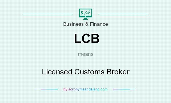 Definition of customs broker