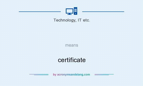 What does   mean? It stands for certificate