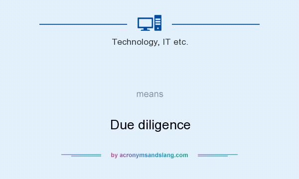 What does   mean? It stands for Due diligence
