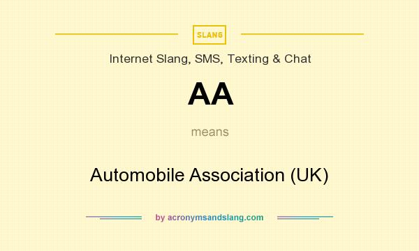 What does AA mean? It stands for Automobile Association (UK)