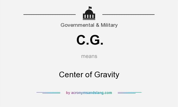 What does C.G. mean? It stands for Center of Gravity
