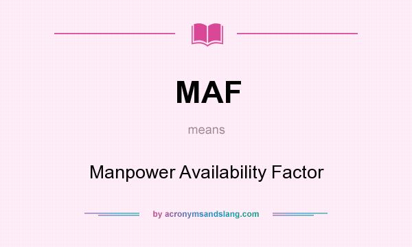 what does maf stand for