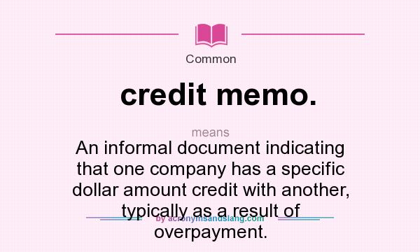 what does credit memo mean definition of credit memo credit