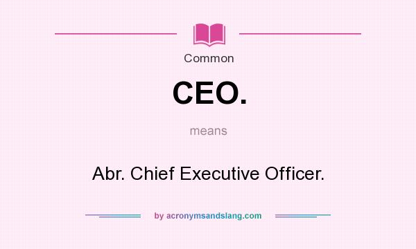 Meaning ceo