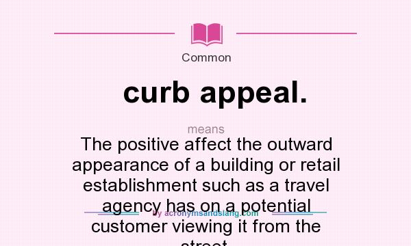 what does curb appeal mean definition of curb appeal