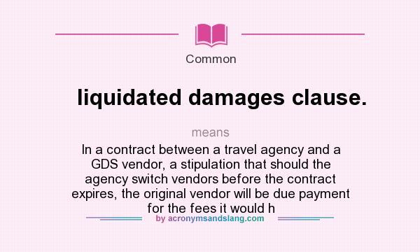 Liquidating damages definitions