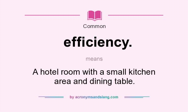 What Does Efficiency Mean