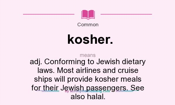 Top 28 Kosher Definition Kosher Definition Our Best Cooking Propositions And Recepts