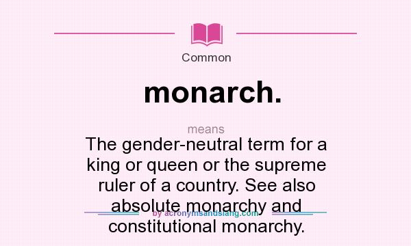 a description of monarchy Monarchy definition is - undivided rule or absolute sovereignty by a single person  how to use monarchy in a sentence.