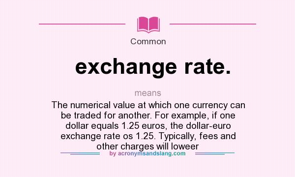 What Does Exchange Rate Mean Definition Of