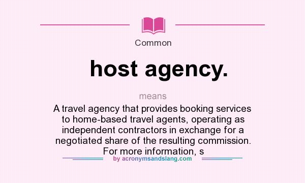 What does host agency mean definition of host agency for Bureau definition