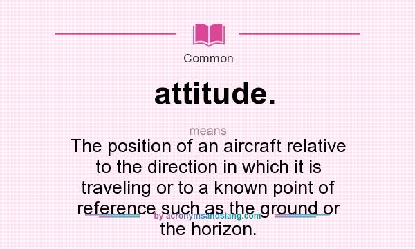 What Does It Mean To Have Attitude