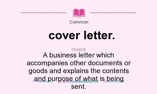 What does cover letter mean definition of cover letter for What is the purpose of a covering letter