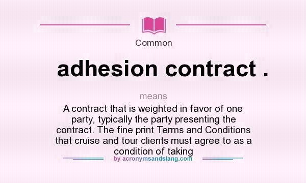 What Does Adhesion Contract Mean Definition Of