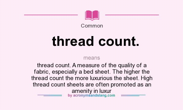 What does thread count mean definition of thread count for What is thread count in sheets