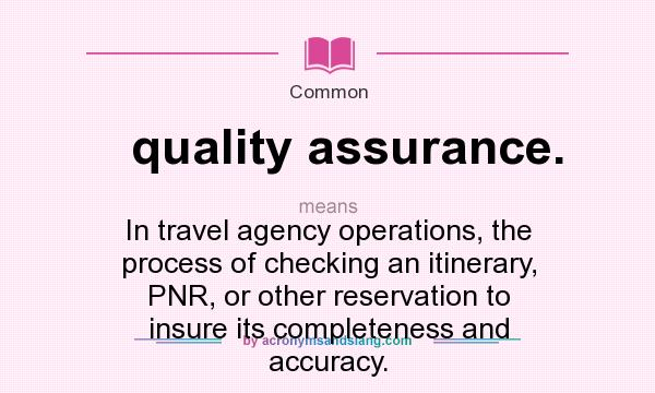 What is quality assurance (QA)?