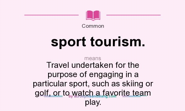 definition of sport A sport is commonly defined as an athletic activity or skill and involves a degree of competition, such as tennis or basketball some games and many kinds of racing are called sports many people play sports with their friends.