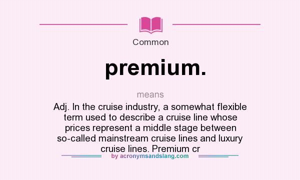 what does premium