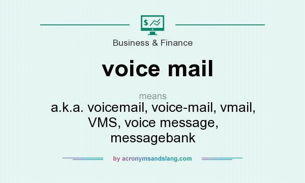 What does voice mail mean? - Definition of voice mail - voice mail