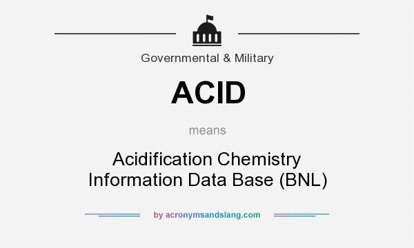 What does ACID mean? It stands for Acidification Chemistry Information Data Base (BNL)