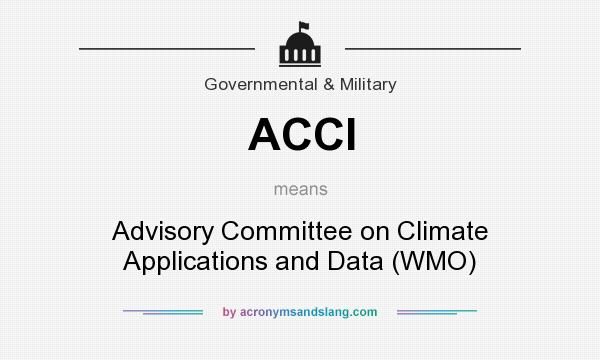 What does ACCI mean? It stands for Advisory Committee on Climate Applications and Data (WMO)